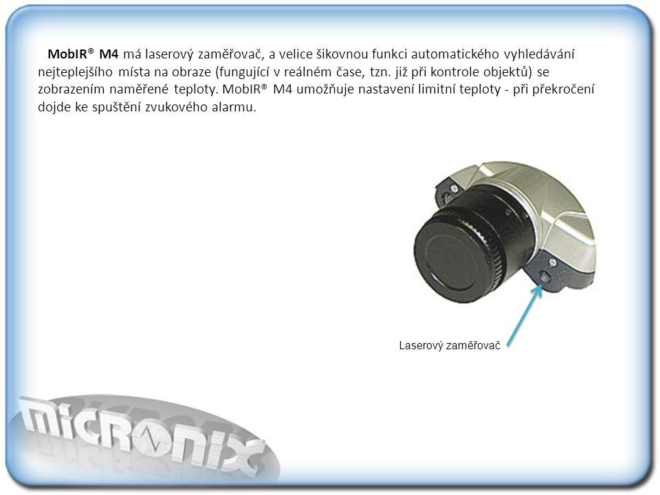 MobIR® M4 má laserový zaměřovač, a velice šikovnou funkci automatického vyhledávání nejteplejšího místa na obraze (fungující v reálném čase, tzn.