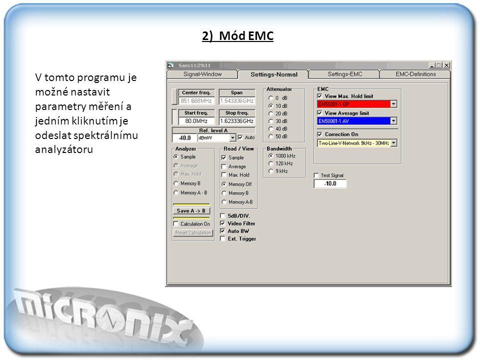 2) Mód EMC V tomto programu je možné nastavit parametry měření a jedním kliknutím je odeslat spektrálnímu analyzátoru