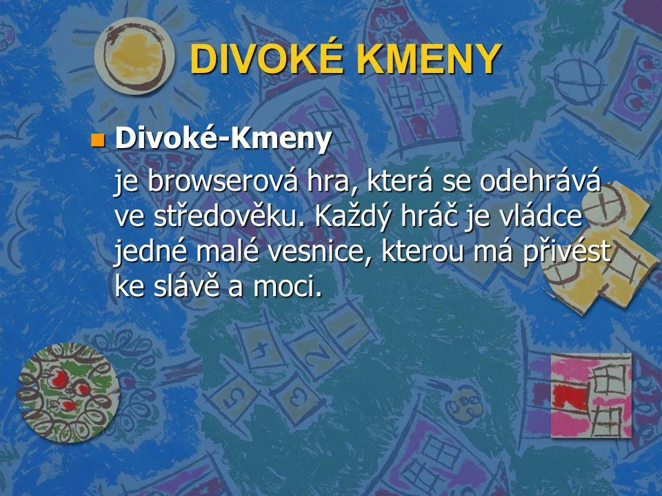DIVOKÉ KMENY n Divoké-Kmeny je browserová hra, která se odehrává ve středověku.
