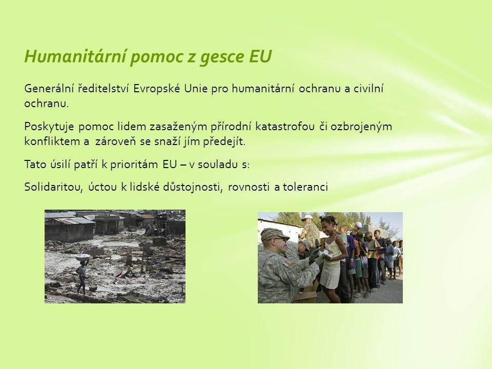 Generální ředitelství Evropské Unie pro humanitární ochranu a civilní ochranu.