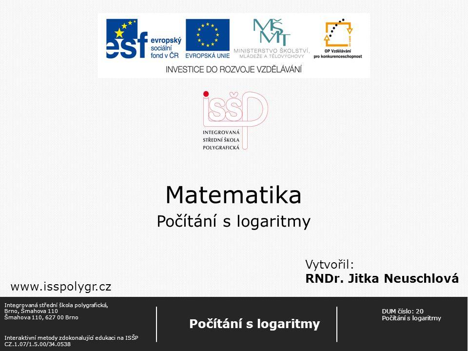 ŠkolaIntegrovaná střední škola polygrafická Brno, Šmahova 110 Ročník2.