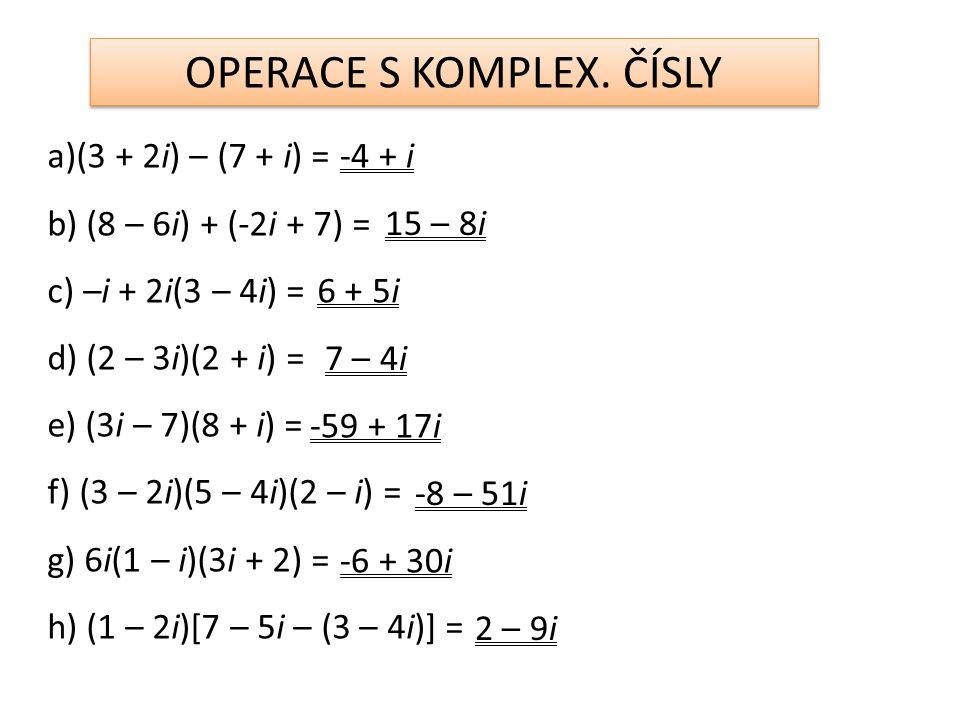 OPERACE S KOMPLEX.