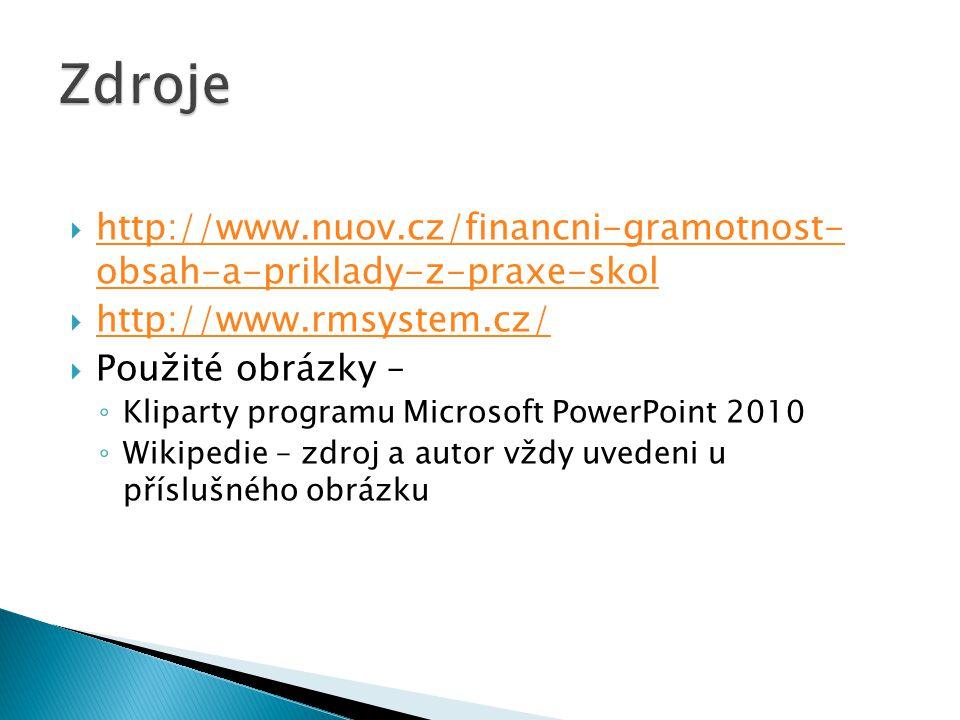  http://www.nuov.cz/financni-gramotnost- obsah-a-priklady-z-praxe-skol http://www.nuov.cz/financni-gramotnost- obsah-a-priklady-z-praxe-skol  http:/