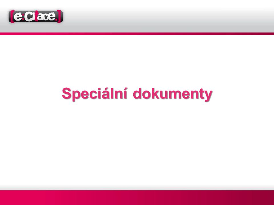 Speciální dokumenty