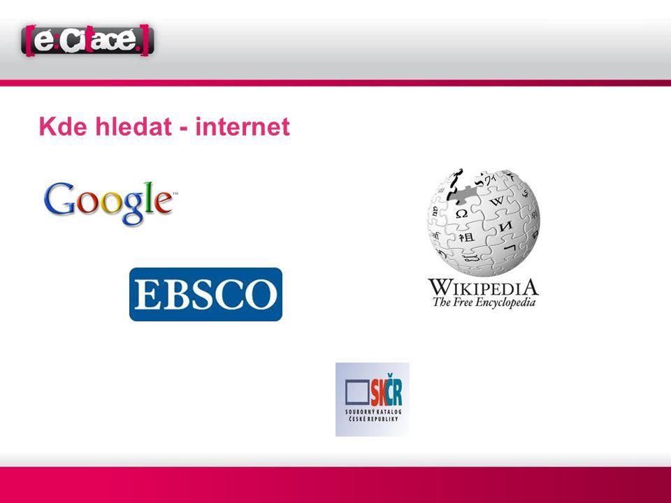 Kde hledat - internet