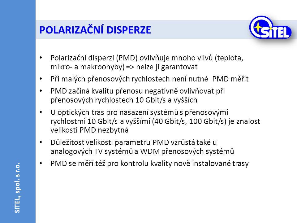 • Polarizační disperzi (PMD) ovlivňuje mnoho vlivů (teplota, mikro- a makroohyby) => nelze ji garantovat • Při malých přenosových rychlostech není nut