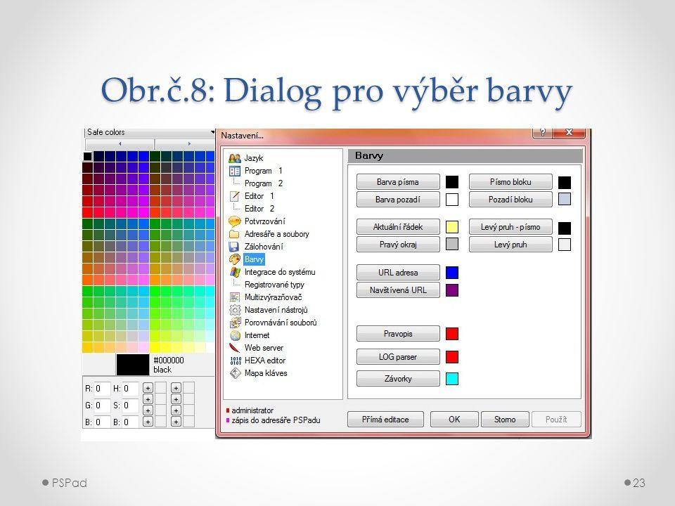 Obr.č.8: Dialog pro výběr barvy PSPad23