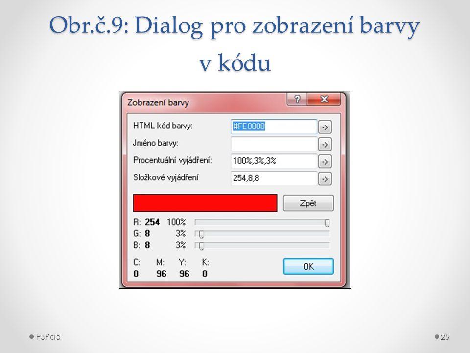 Obr.č.9: Dialog pro zobrazení barvy v kódu PSPad25