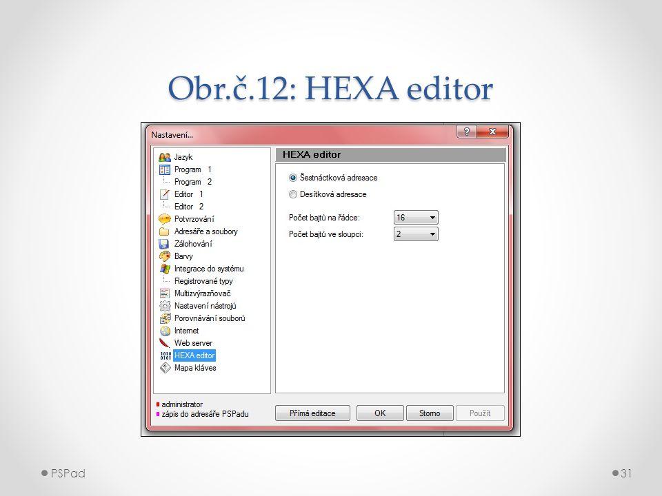 Obr.č.12: HEXA editor PSPad31