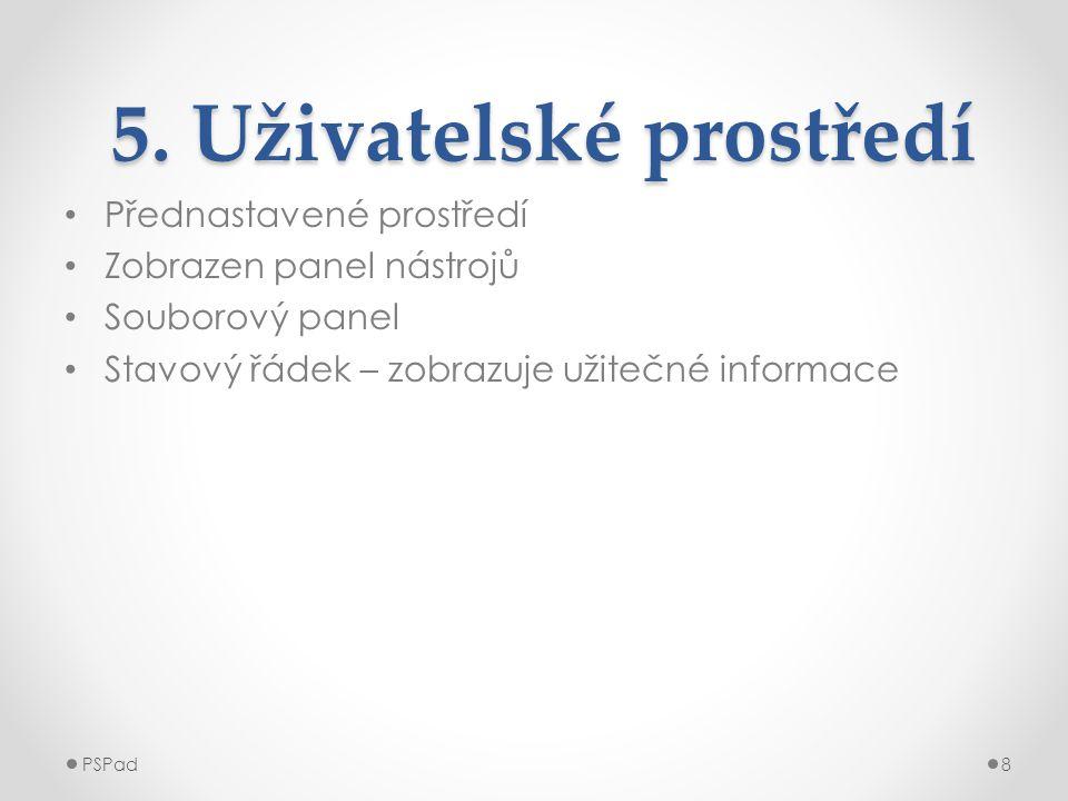 Obr.č.2: Uživatelské prostředí PSPad9