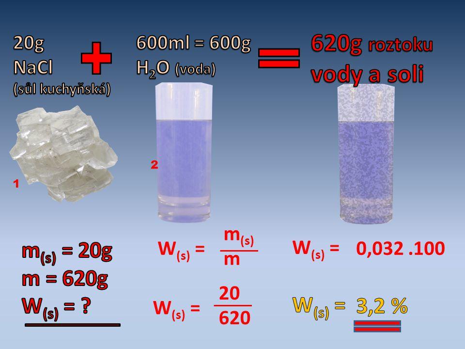 1 2 W (s) = m (s) m W (s) = 20 620 W (s) = 0,032.100
