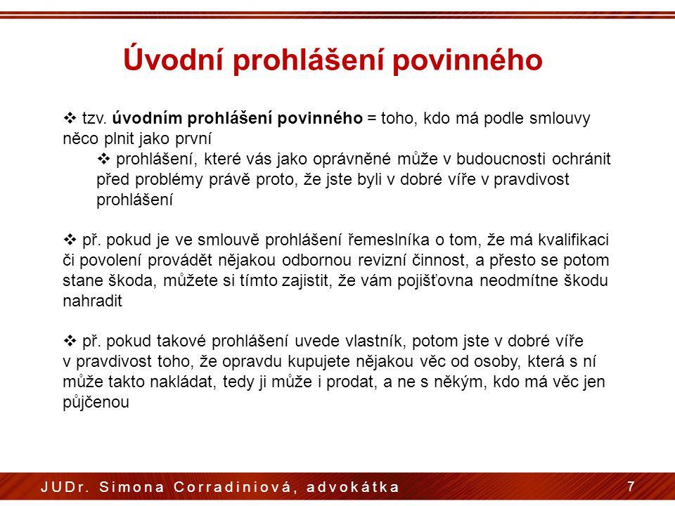Úvodní prohlášení povinného 7 JUDr. Simona Corradiniová, advokátka  tzv.