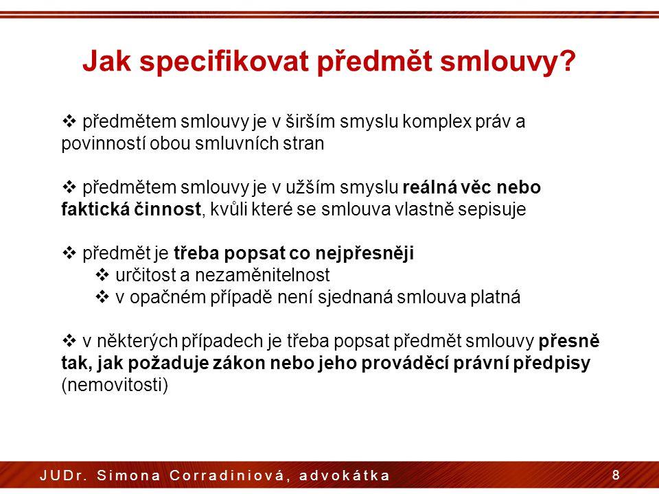 Jak specifikovat předmět smlouvy. 8 JUDr.