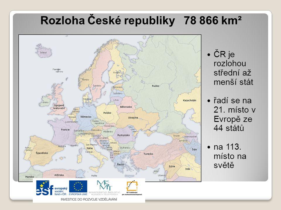 Rozloha České republiky 78 866 km²  ČR je rozlohou střední až menší stát  řadí se na 21. místo v Evropě ze 44 států  na 113. místo na světě