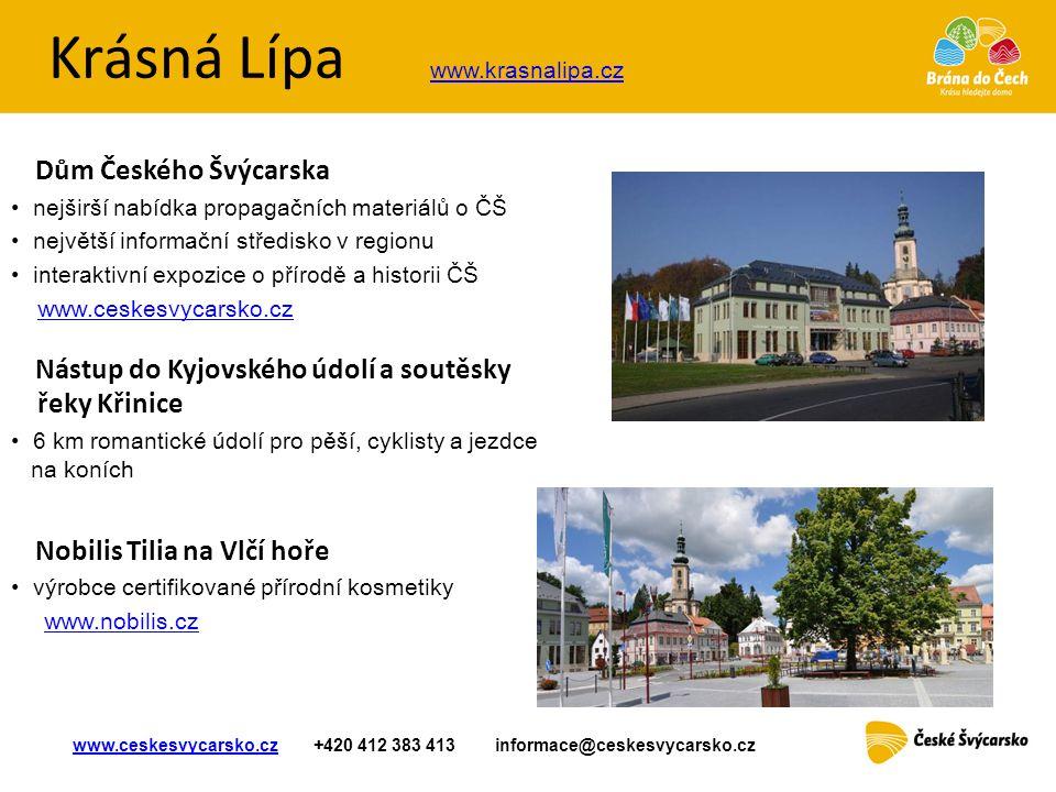 Krásná Lípa Dům Českého Švýcarska • nejširší nabídk a propagačních materiálů o ČŠ • největší informační středisko v regionu • interaktivní expozice o
