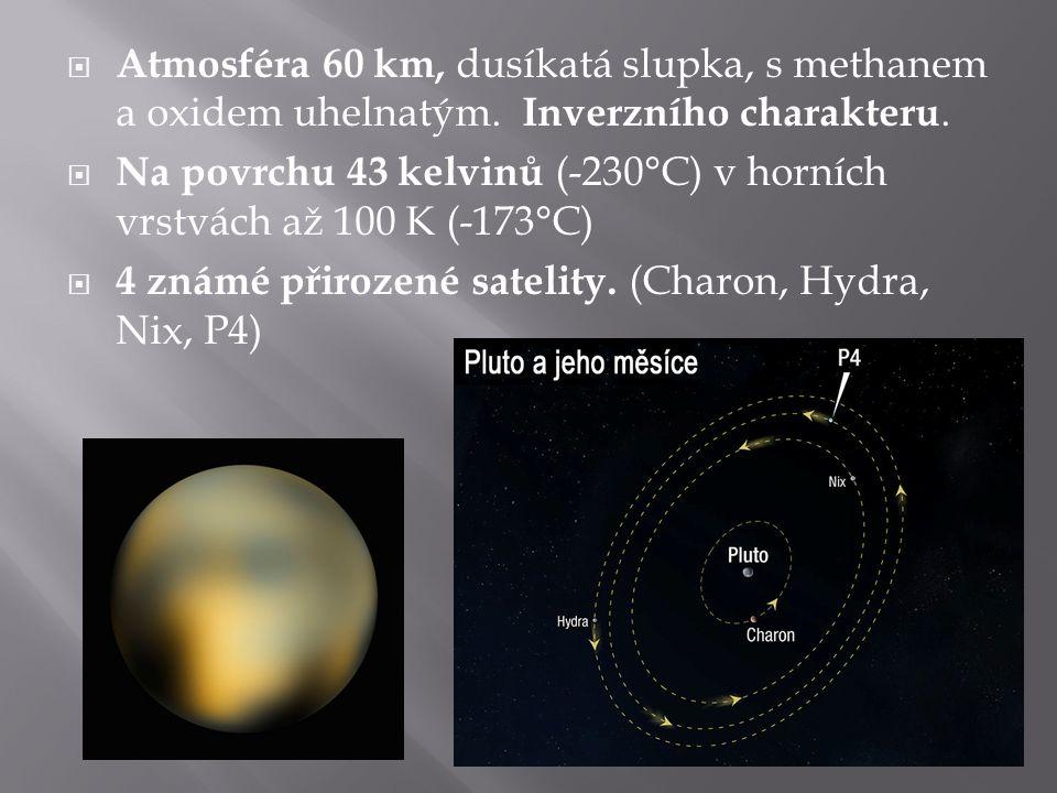  Atmosféra 60 km, dusíkatá slupka, s methanem a oxidem uhelnatým. Inverzního charakteru.  Na povrchu 43 kelvinů (-230°C) v horních vrstvách až 100 K