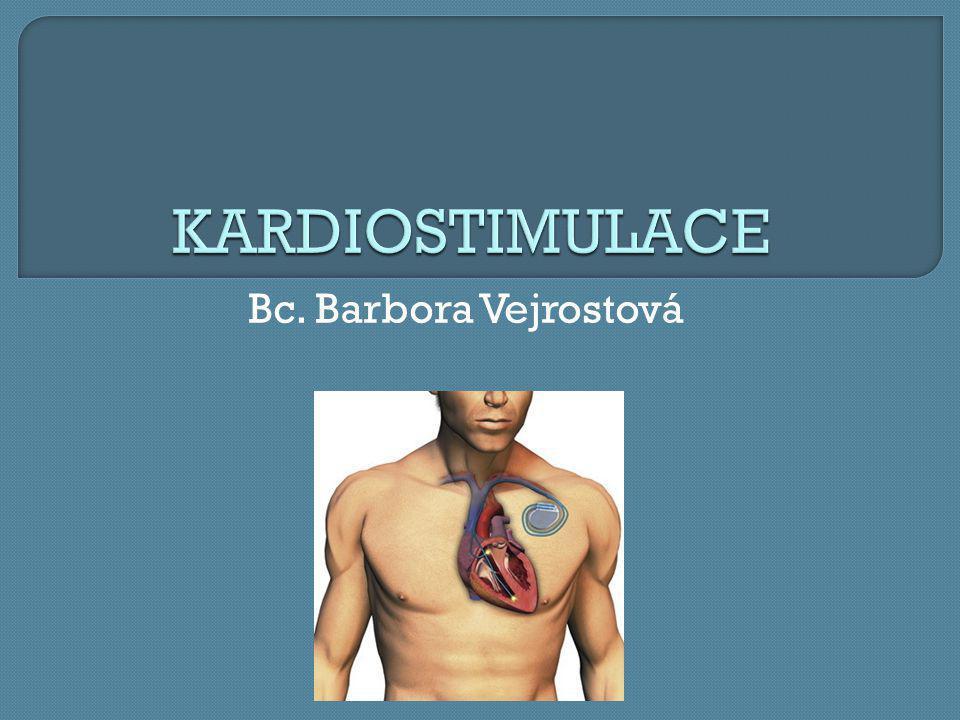  je léčebná metoda pomalých srdečních rytmů  podstatou je opakované rytmické dráždění srdce stejnosměrným el.proudem nízké intenzity, který je do srdce přiváděn elektrodou ze zevního zdroje- kardiostimulátoru.