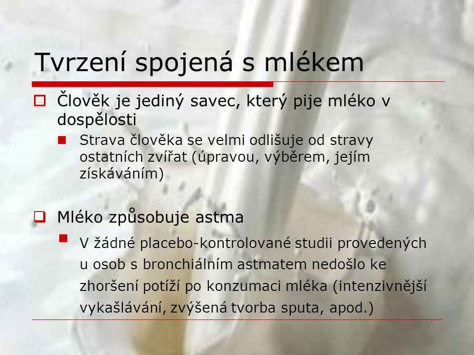  Čerstvé mléko je zdravější než trvanlivé  Tepelně neošetřené mléko může obsahovat choroboplodné zárodky, proto je vhodné jej před konzumací tepelně ošetřit.
