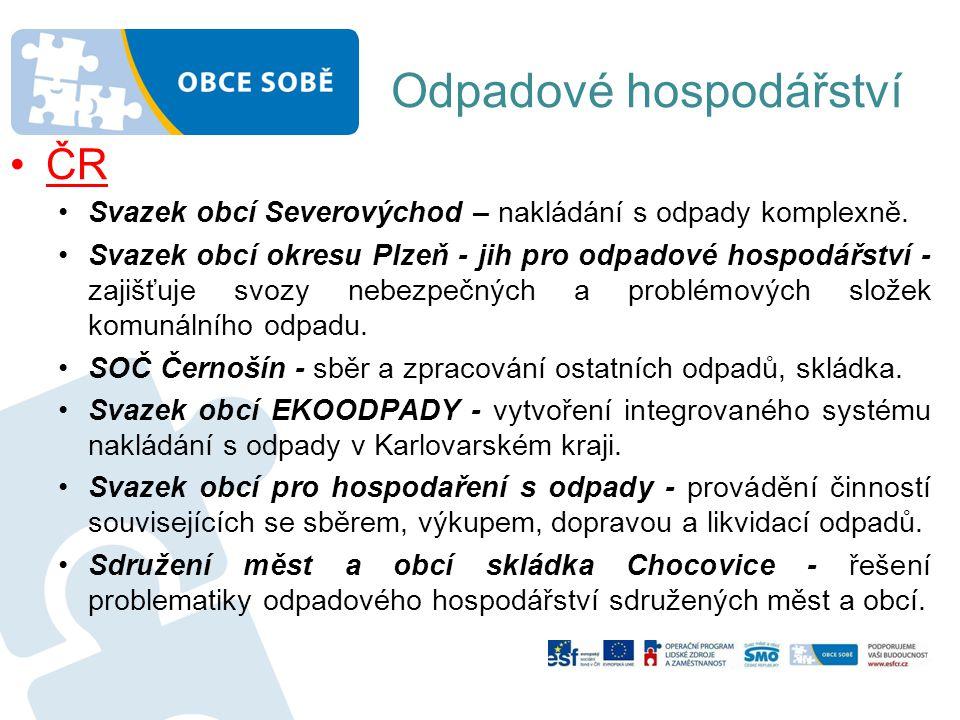 Odpadové hospodářství •ČR •Svazek obcí Severovýchod – nakládání s odpady komplexně.