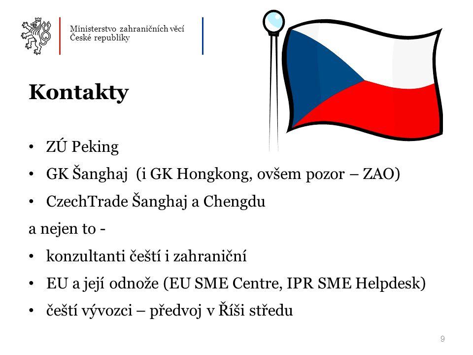 Ministerstvo zahraničních věcí České republiky 10 Děkuji za pozornost, těším se na Vaše dotazy a přeji mnoho úspěchů!