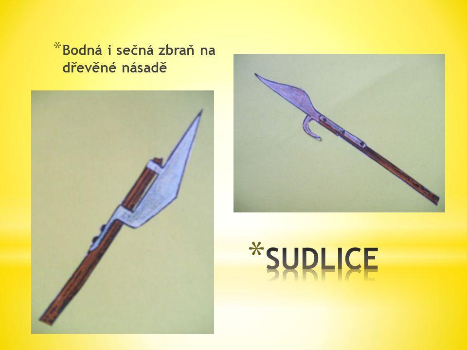 * Bodná i sečná zbraň na dřevěné násadě