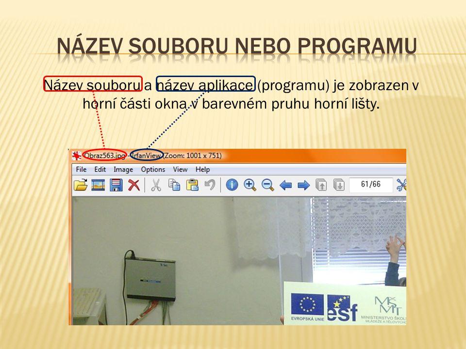 Název souboru a název aplikace (programu) je zobrazen v horní části okna v barevném pruhu horní lišty.