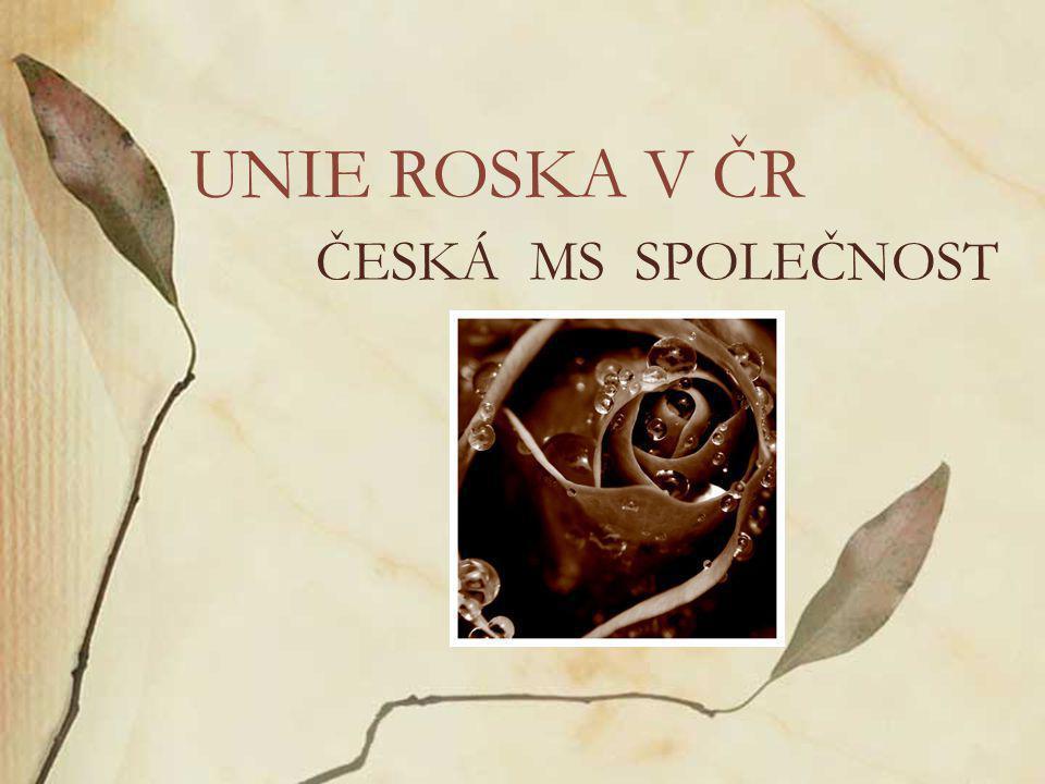 ČESKÁ MS SPOLEČNOST UNIE ROSKA V ČR