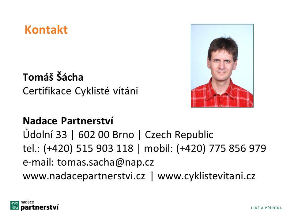 Kontakt Tomáš Šácha Certifikace Cyklisté vítáni Nadace Partnerství Údolní 33 | 602 00 Brno | Czech Republic tel.: (+420) 515 903 118 | mobil: (+420) 7