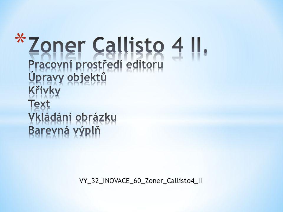 VY_32_INOVACE_60_Zoner_Callisto4_II