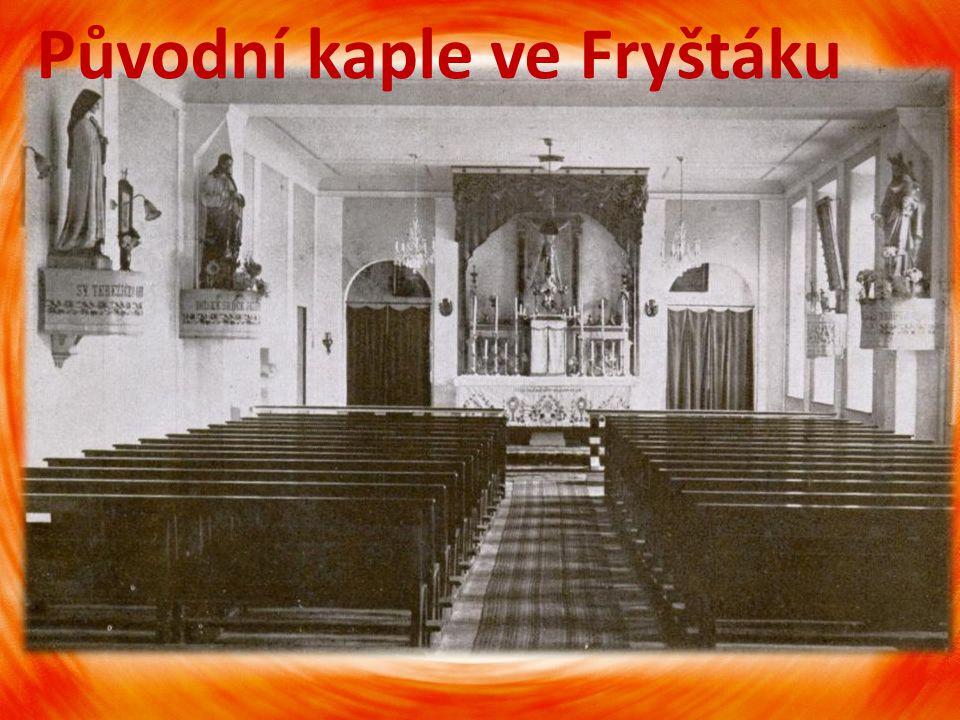 Původní kaple ve Fryštáku
