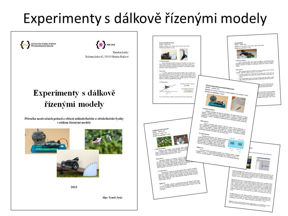 Experimenty s dálkově řízenými modely
