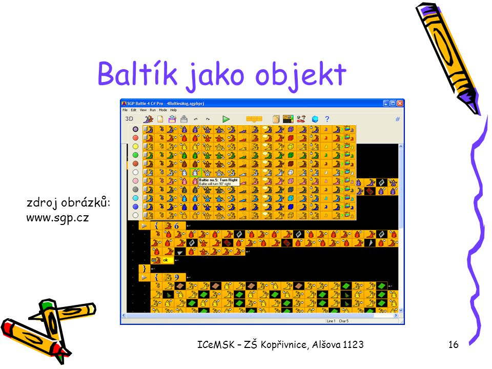 ICeMSK – ZŠ Kopřivnice, Alšova 112316 Baltík jako objekt zdroj obrázků: www.sgp.cz
