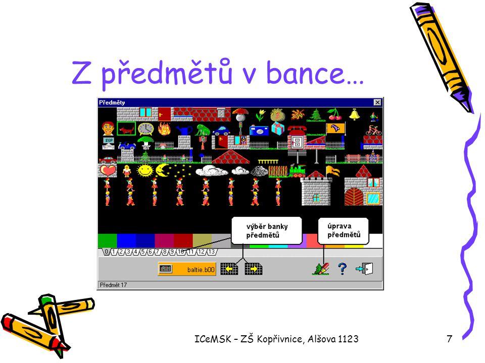 ICeMSK – ZŠ Kopřivnice, Alšova 112318 Ukázky •3D interaktivní režim •3D programovací režim •2D programovací režim •konzolový režim •editor modelů