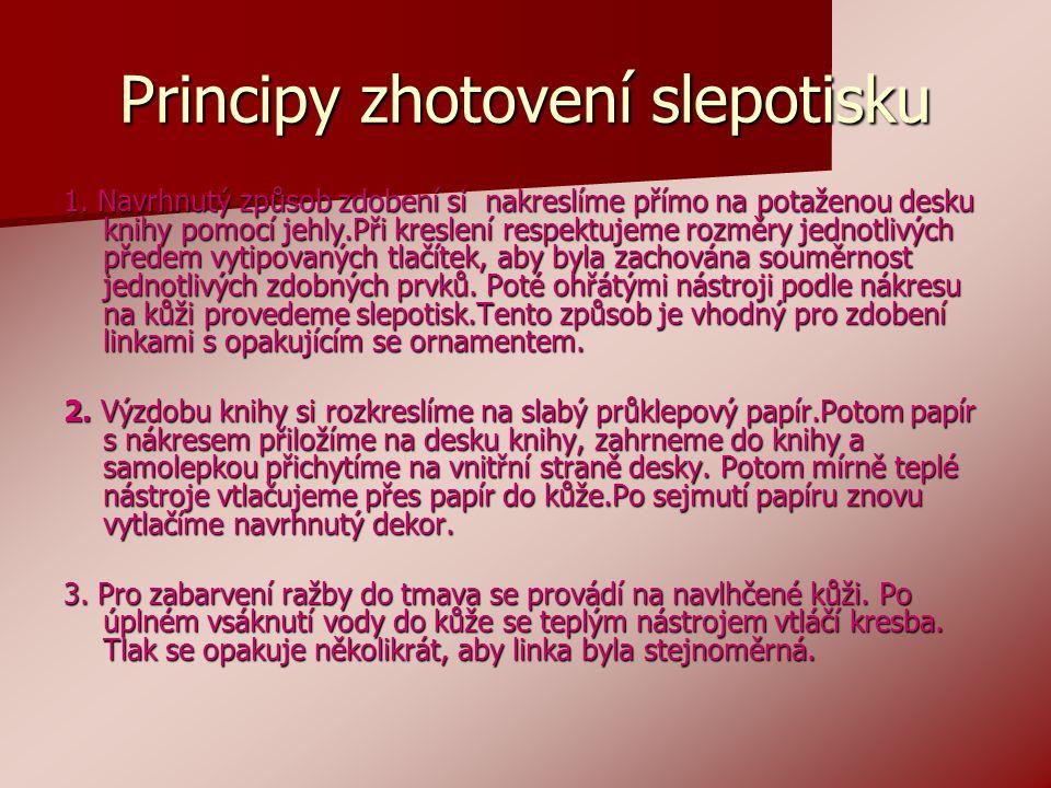 Principy zhotovení slepotisku 1.