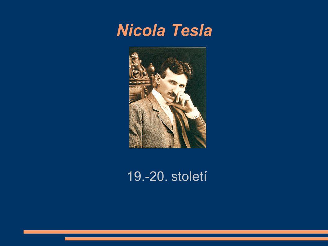 Nicola Tesla 19.-20. století