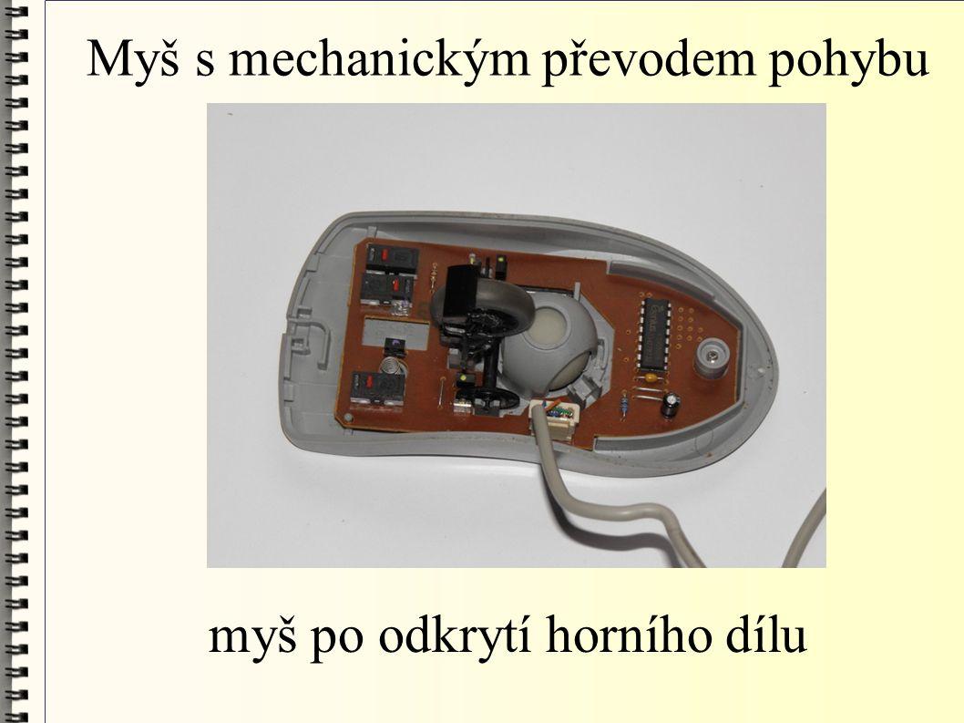 Myš s mechanickým převodem pohybu myš po odkrytí horního dílu