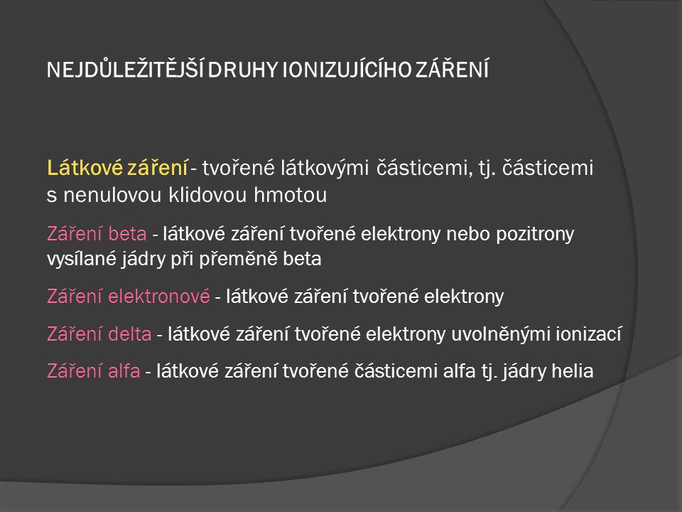 EFEKTIVNÍ DÁVKA E  bere v úvahu různou citlivost různých tkání na záření - použitím tkáňového váhového faktorus w T  H T – ekvivalentní dávka v orgánu nebo ve tkání v Sv  měří se v Sievertech [ Sv ]  používá se více orgánů je ozářeno různou dávkou, nebo někdy když je orgán ozářen jediný  Efektivní dávka se používá k lepšímu popisu biologické odpovědi na ozáření, kdy různé tkáně nebo orgány obdržely různé dávky