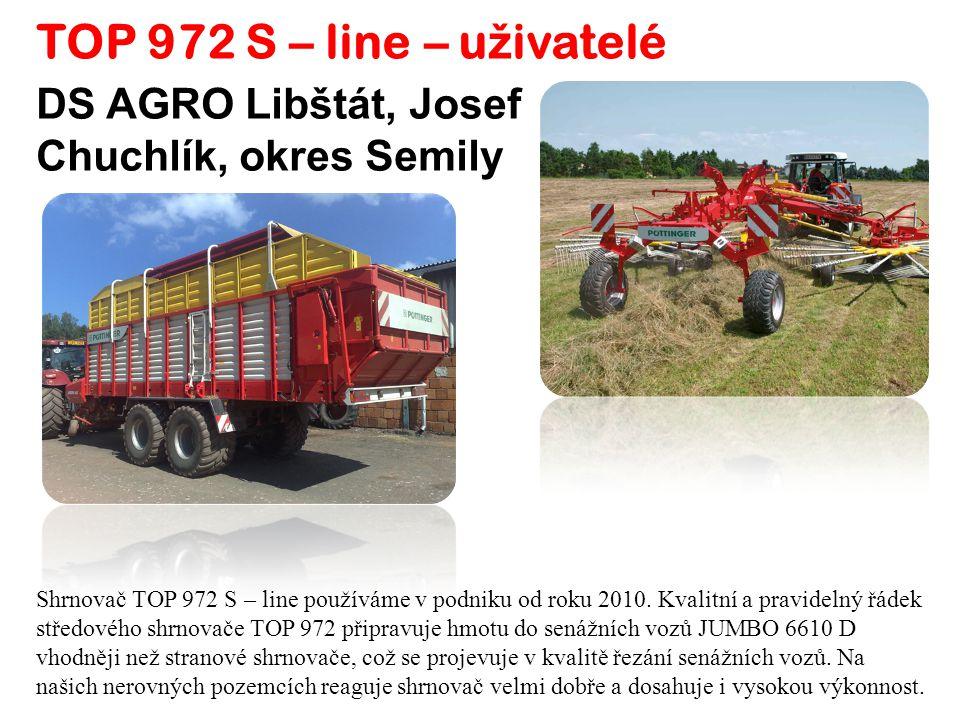 TOP 972 S – line – u ž ivatelé Shrnovač TOP 972 S – line používáme v podniku od roku 2010.