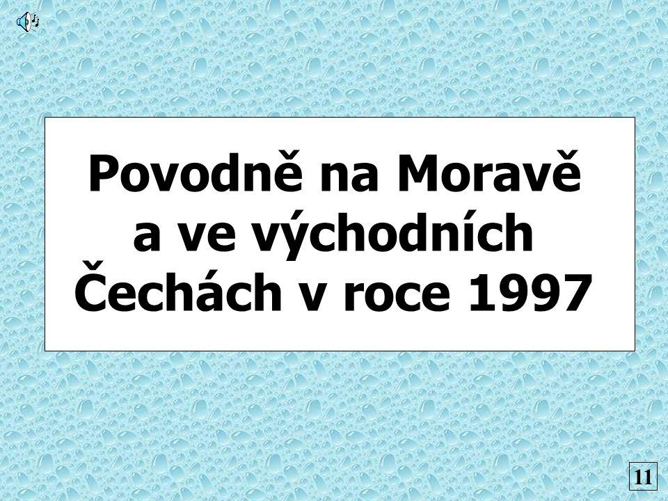 Povodně na Moravě a ve východních Čechách v roce 1997 11