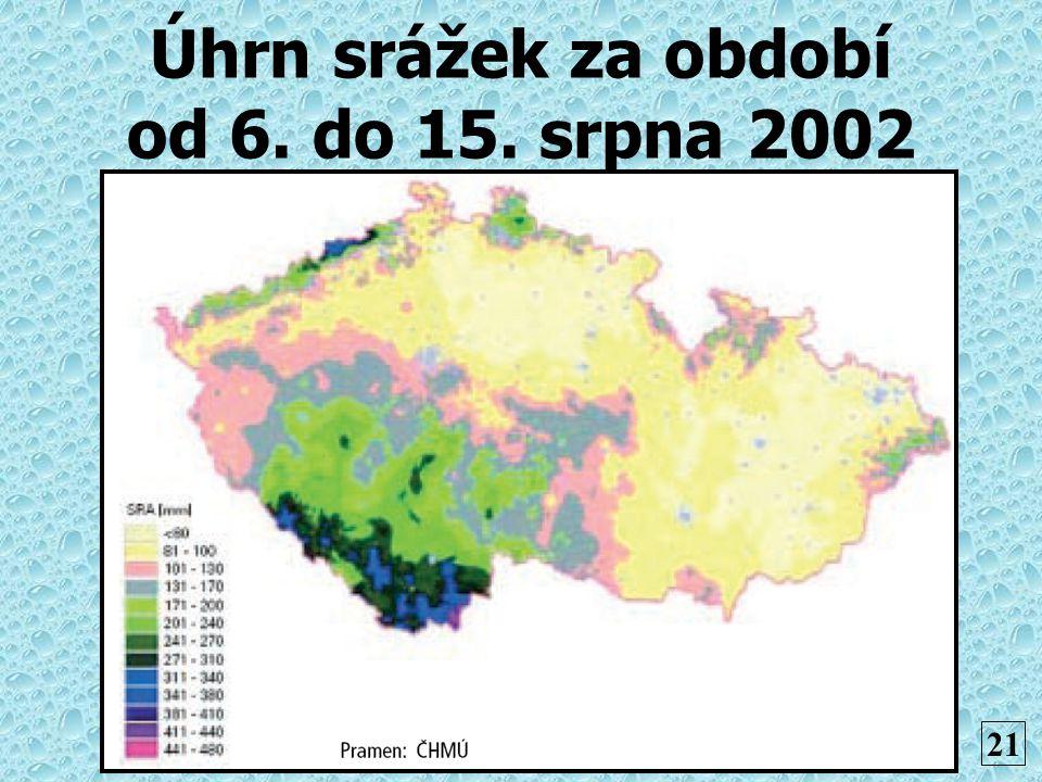 Úhrn srážek za období od 6. do 15. srpna 2002 21