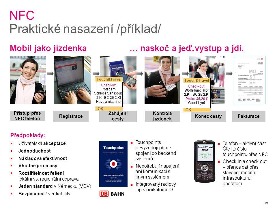 10 NFC Praktické nasazení /příklad/ Mobil jako jízdenka … naskoč a jeď.