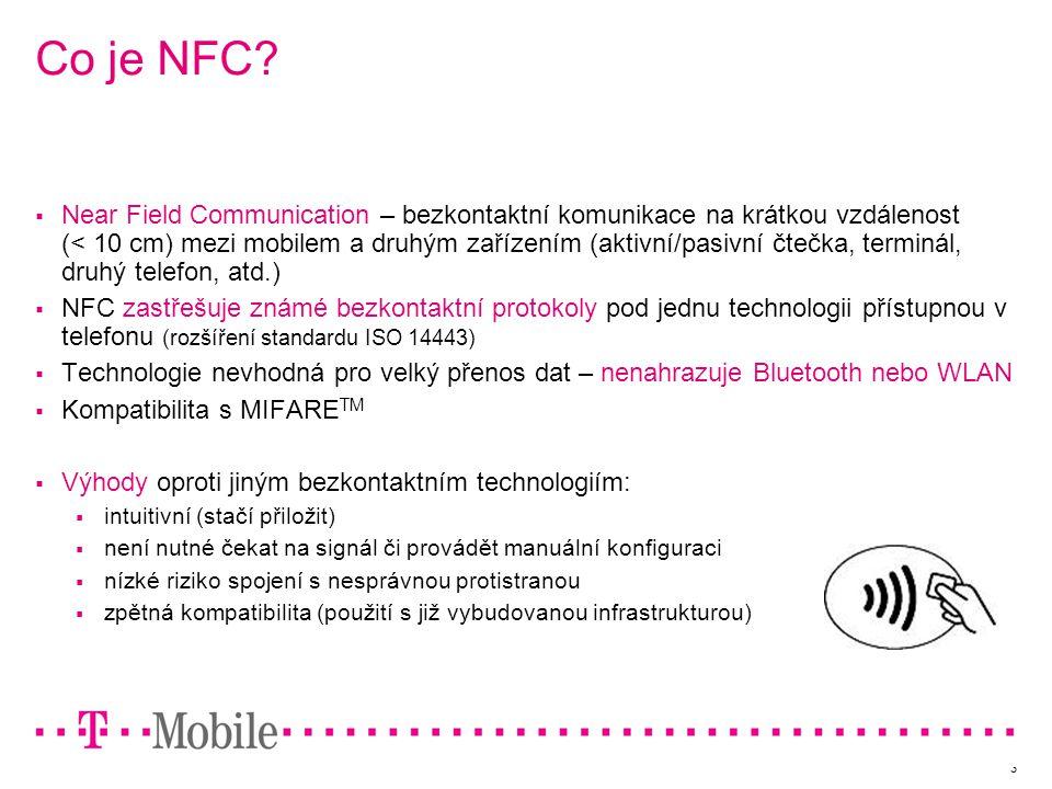 4 NFC Implementace SIM  aplikace (java)  uživatelské data  otevřená platforma NFC chipset  RF layer, CLT mode (mifare)  Multi-protocol (type A, B, felica, 15693.