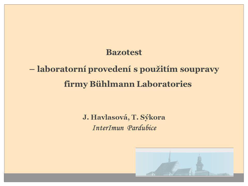 Bazotest – laboratorní provedení s použitím soupravy firmy Bühlmann Laboratories J. Havlasová, T. Sýkora InterImun Pardubice