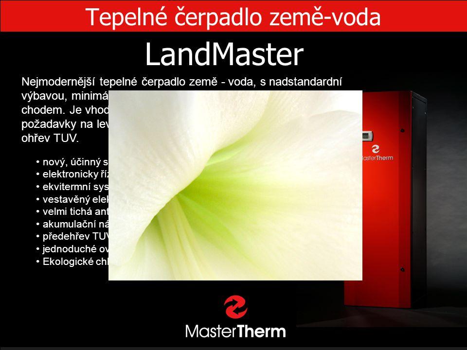Tepelné čerpadlo země-voda LandMaster • nový, účinný scroll kompresor Copeland ZH • elektronicky řízené vstřikování chladiva • ekvitermní systém MaR C
