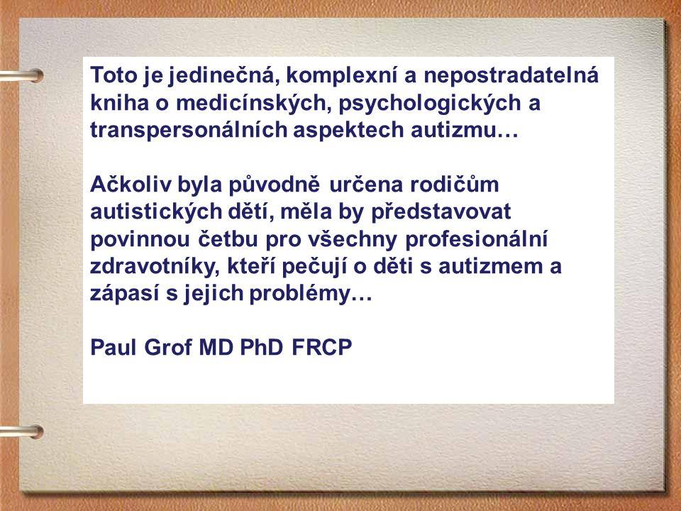 AUTI Z MUS Z BUNĚČNÉ PERSPEKTIVY Immune-glutamatergic Dysfunction as a Central Mechanism of the Autism Spectrum Disorders