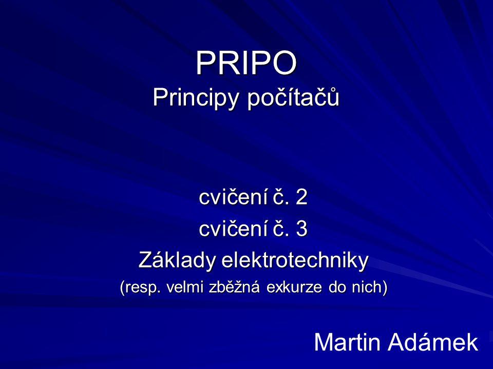 PRIPO, cvičení – Ing.