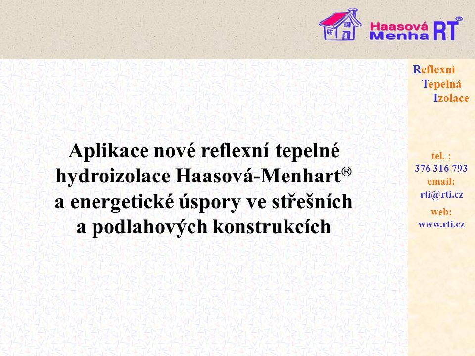 web: www.rti.cz Reflexní Tepelná Izolace email: rti@rti.cz tel.