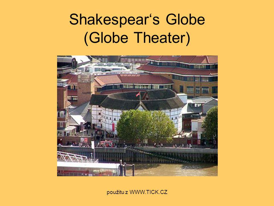 Shakespear's Globe (Globe Theater) použitu z WWW.TICK.CZ