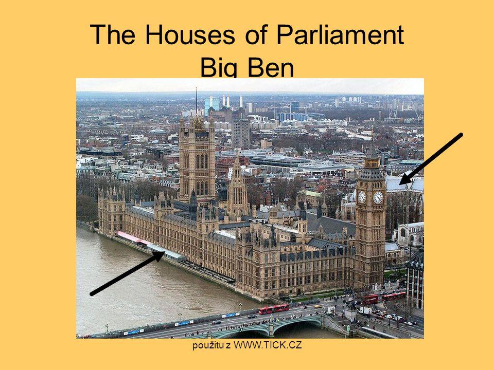 The Houses of Parliament Big Ben použitu z WWW.TICK.CZ