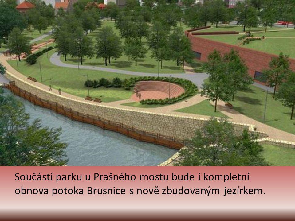 Nově vzniknou parkové plochy především v okolí Myslbekovy ulice a Prašného mostu. Namísto doposud nevzhledné zahrádkářské osady bude zcela nový park s